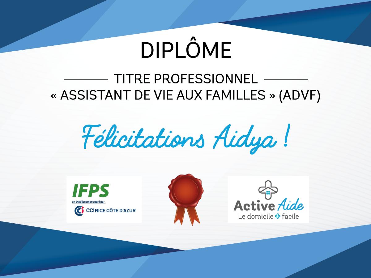 Félicitations à Aidya pour son diplôme d'assistant de vie aux familles