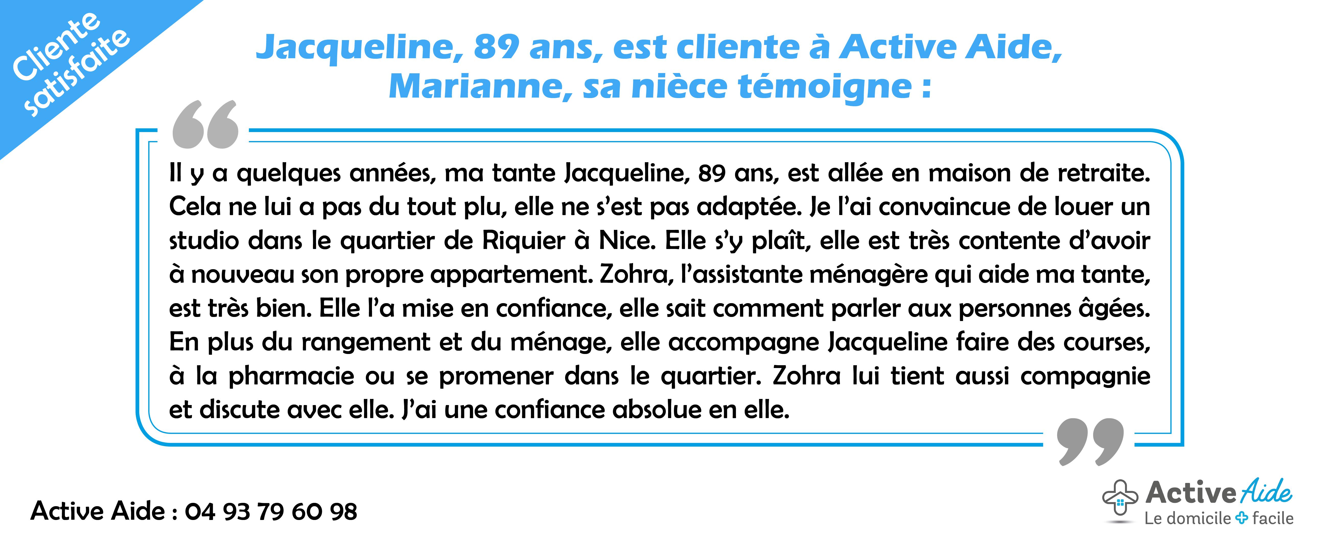 Maintien à domicileà Nice : Jacqueline, la nièce d'une de nos clientes témoigne